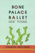 Bone Palace Ballet New Poems