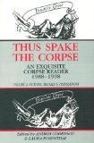 Thus Spake the Corpse : An Exquisite Corpse Reader 1988-1998 : Volume 2, Fictions, Travels &...
