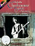 Melodic Clawhammer Banjo A Comprehensive Guide to Modern Clawhammer Banjo