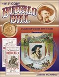 W.F. Cody Buffalo Bill Collector's Guide With Values