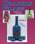 Crackle Glass Identification & Value Guide, Book II