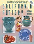 Collectors Encyclopedia of California Pottery