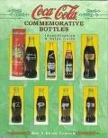 Coca-Cola Commemorative Bottles Identification & Value Guide