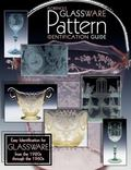 Florence's Glassware Pattern Identification Guide Easy Identification for Glassware from the...