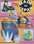 Collectors Guide to Made in Japan Ceramics Identification & Values Book III