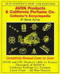 Avon Products and California Perfume CO. Collector's Encyclopedia - Bud Hastin - Paperback -...