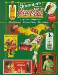 B. J. Summers' Guide to Coca-Cola: Identifications, Current Values, Circa Dates