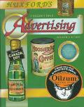 Huxford's Collectible Advertising: An Illustrated Value Guide - Bob Huxford - Hardcover