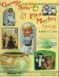 Garage Sale and Flea Market Annual - Sharon Huxford - Hardcover