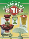 Collectible Glassware from the 40's, 50's, 60's: an Illustrated Value Guide - Gene Florence ...