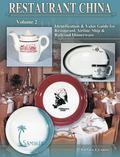 Restaurant China Identification & Value Guide for Restaurant, Airline, Ship & Railroad Dinne...