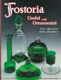 Fostoria Useful and Ornamental the Crystal for America