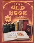 Huxford's Old Book Value Guide 25,000 Listings of Old Books With Current Values