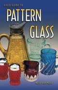 Field Guide to Pattern Glass