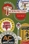 Advertising Thermometers Identification & Value Guide
