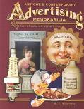 Antique & Contemporary Advertising Memorabilia Identification & Value Guide