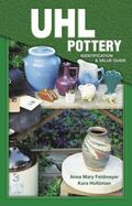 Uhl Pottery Identification & Value Guide