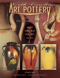 North Carolina Art Pottery 1900-1960 Identification & Value Guide Seagrove, Catawba Valley, ...