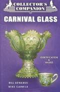 Collector's Companion to Carnival Glass Identification & Values