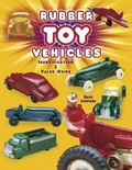 Rubber Toy Vehicles Identification & Value Guide