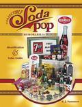 Collectible Soda Pop Memorabilia Identification & Value Guide
