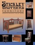Stickley Brothers Furniture Identification and Value Guide