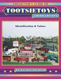 Collector's Guide to Tootsietoys Identification & Values