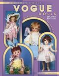 Collector's Encyclopedia of Vogue Dolls Identification and Values