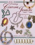 20th Century Costume Jewelry 1900 - 1980 Identification & Value Guide