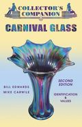 Collector's Companion To Carnival Glass