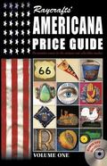 Raycrafts' Americana Price Guide: Volume One [With DVD] (Raycraft Americana Price Guide)