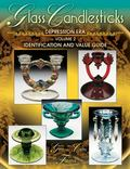 Glass Candlesticks of the Depression Era Identification and Value Guide