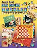 Everett Grist's Big Book of Marbles A Comprehensive Identification & Value Guide For Both An...