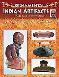 Ornamental Indian Artifacts Identification And Value Guide