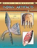 Rare Unusual Indian Artifacts