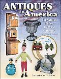 Antiques in America: Treasures from Town & Country