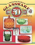 Collectible Glassware from the 40s, 50s and 60s