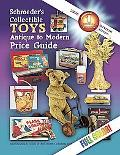 Schroeder's Collector's Toys, Antique to Modern