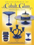 Encyclopedia of Cobalt Glass Identifications and Values