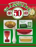 Collectible Glassware from the 40s, 50s, and 60s (Collectible Glassware from the Forties, Fi...