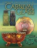 Standard Encyclopedia of Carnival Glass 12th Edition