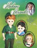 Madame Alexander 2010 Collector's Dolls Price Guide #35 (Madame Alexander Collector's Dolls ...