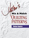 Helen's Mix & Match Quilting Patterns