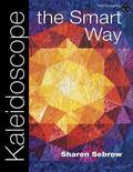 Kaleidoscope the Smart Way