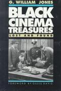 Black Cinema Treasures Lost and Found