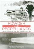 Powder and Propellants: Energetic Materials at Indian Head, Maryland, 1890-2001, Second Edition