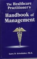 Healthcare Practitioner's Handbook of Management