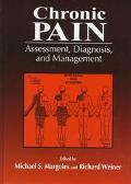 Chronic Pain Assessment, Diagnosis, and Management