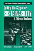 Setting the Stage for Sustainability A Citizen's Handbook