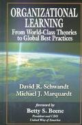 Organizational Learning From World-Class Theories to Global Best Practices
